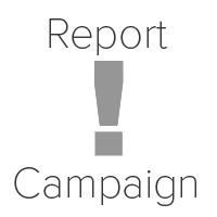Report Campaign